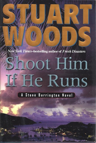 Image for Shoot Him If He Runs (Stone Barrington Novels)