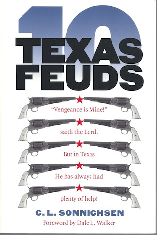 Image for Ten Texas Feuds (Historians of the Frontier and American West)